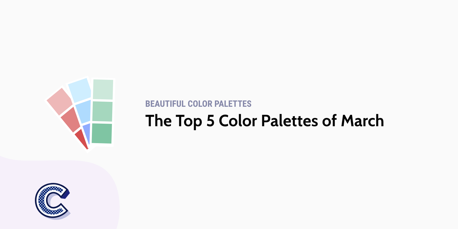 the featured image of the top five color palettes of march