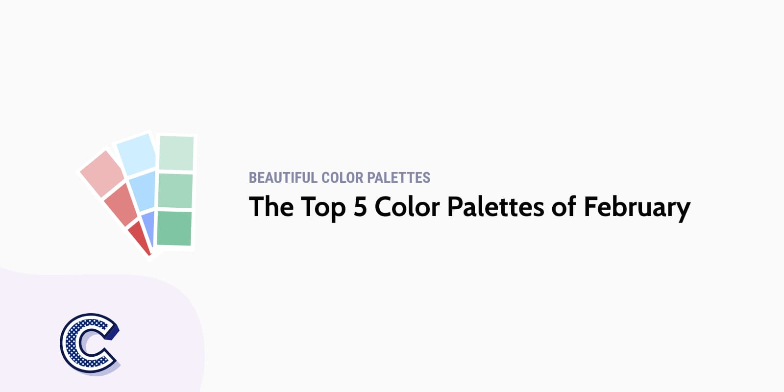 the featured image of the top five color palettes of february