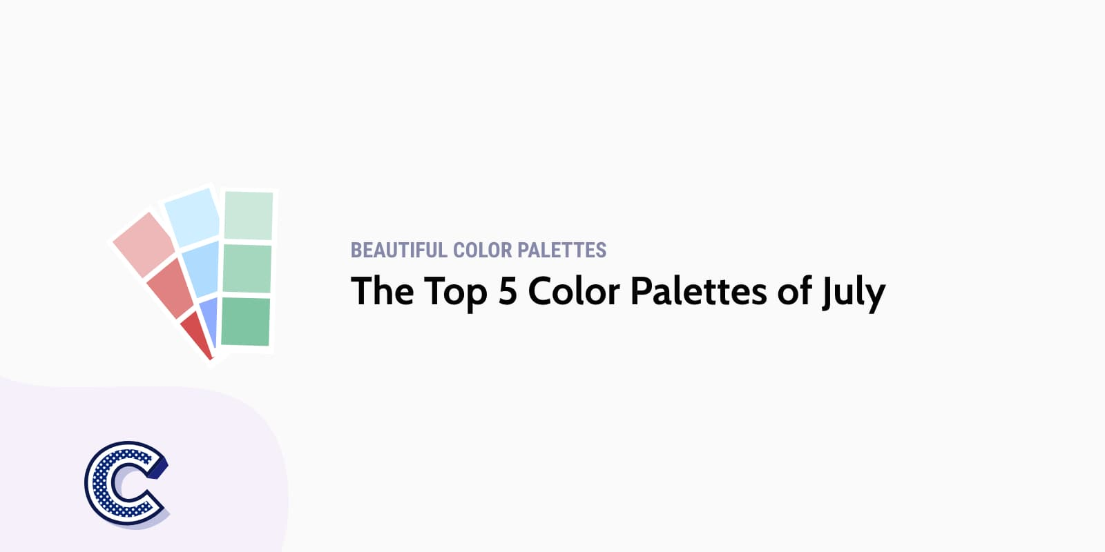 the featured image of top five color palettes of july